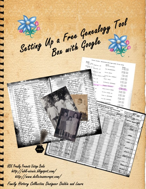 "Click on Cover to download the PDF Booklet ""Setting Up a Free Genealogy Tool Box with Google"""